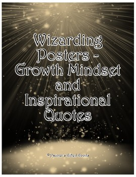 Wizarding Posters - Growth Mindset and Inspirational Quotes