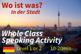 Wo ist Was in der Stadt - Speaking Activity
