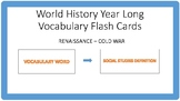 Wold History Year Long Vocabulary Flash Cards