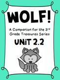 Wolf!   3rd Grade Treasures Unit 2.2