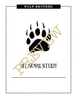 Wolf Brother, A Novel Study: Chapter 3 / Questions Only / Student Worksheets