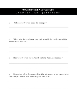 Wolf Brother, A Novel Study: Chapter 10 / Questions Only / Student Worksheets