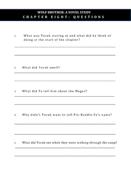Wolf Brother, A Novel Study: Chapter 8 / Questions Only / Student Worksheets