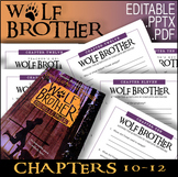 Wolf Brother / Chapters 10 - 12 / Editable Bundle / Answer Keys 17 Pages