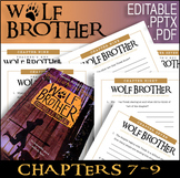 Wolf Brother / Chapters 7 - 9 / Editable Bundle / Answer Keys 21 Pages