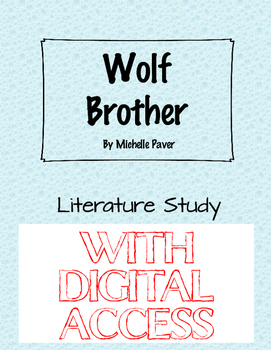 Wolf Brother Literature Study Printable WITH GOOGLE SLIDES option
