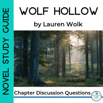 Wolf Hollow Chapter Discussion Questions