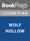 Wolf Hollow Lesson Plans
