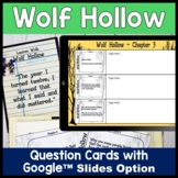 Wolf Hollow Questions with GOOGLE Option for distance learning