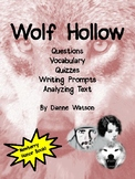 Wolf Hollow--Questions, Vocabulary, Quizzes, Writing Promp