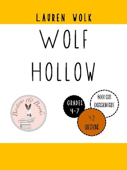 Wolf Hollow by Lauren Wolk Book Club Discussion Guide