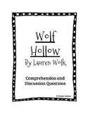 Wolf Hollow by Lauren Wolk Comprehension and Discussion Questions