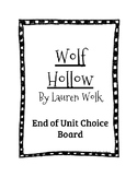 Wolf Hollow by Lauren Wolk End of Unit Choice Board