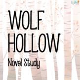 Wolf Hollow Unit: Comprehensive Novel Study