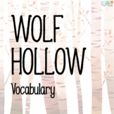 Wolf Hollow: Vocabulary Resources