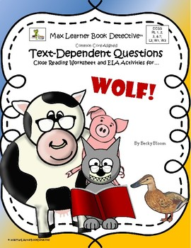 Wolf!  Text-Dependent Questions and More!
