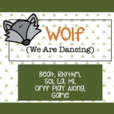 Wolf (We are Dancing) Music Activities