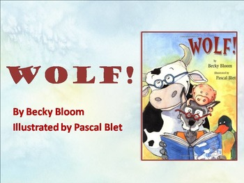 Wolf! by Bloom, Text Talk, Collaborative Conversations
