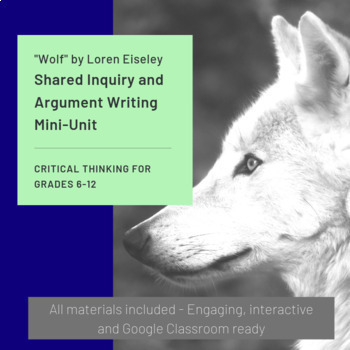 Wolf by Loren Eiseley-Week of Lessons and Argument Writing
