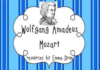 Wolfgang Amadeus Mozart! Resource pack with information and activities.