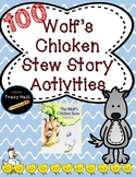 Wolf's Chicken Stew 100th Day Story Common Core Printables