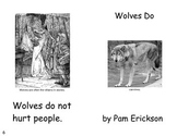 Wolves Do- a non-fiction guided reading book