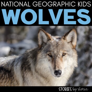 Wolves (National Geographic Kids Book Companion)