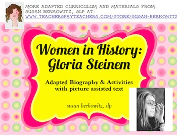 Woman's History Month Adapted Biography Gloria Steinem special education