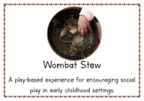 Wombat Stew! A playful learning experience for promoting social play