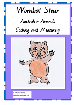 Wombat Stew- Cooking and Measurement-Comprehension Exercise