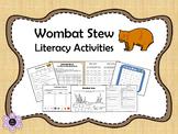 Wombat Stew Literacy Activities