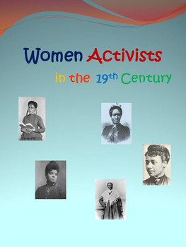Women Activists of the 19th Century - Black History Month