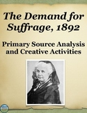 Women and the Vote Primary Source Analysis and 4 Creative Activities