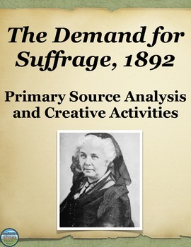 Women and the Vote Primary Source Analysis and 4 Creative