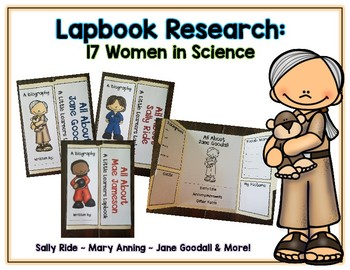 Women Scientists Reports - 17 Lapbooks Research & Informational Writing