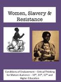 Women, Slavery & Resistance