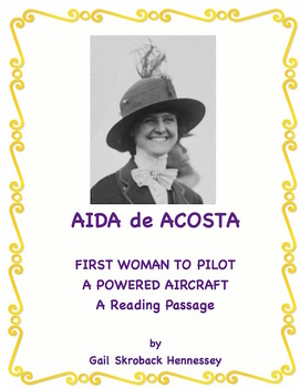 Women's History:Aida de Acosta(First woman to fly a powered aircraft!)
