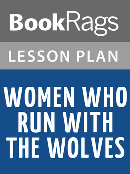 Women Who Run with the Wolves Lesson Plans