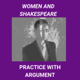 Women and Shakespeare: Practice with Argument