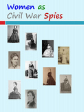 Women as Civil War Spies: Ten Incredible Women