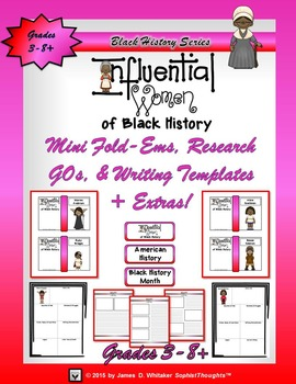 Women of Black History Mini Research Fold-Ems, GOs and Writing Templates