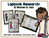 Women of Jazz Reports - 12 Lapbooks Research & Informational Writing