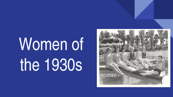 Women of the 1930s in the United States: presentation, graphic organizer, quiz
