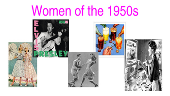 Women of the 1950s- Historical overview of the role of the women