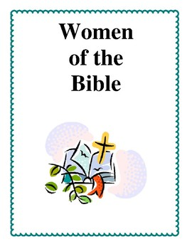 Women of the Bible - Activities and Lesson Plans