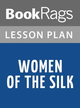 Women of the Silk Lesson Plans