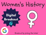 Women's History - Digital Breakout! (Escape Room, Scavenger Hunt)