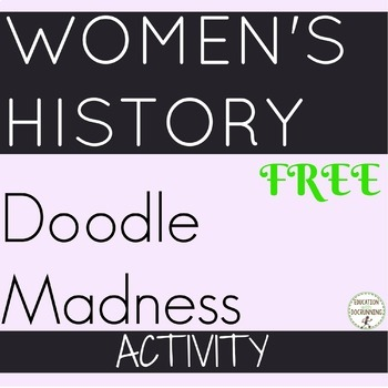 Women's History Doodle Madness Activity
