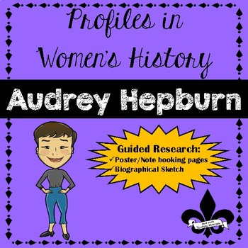 Women's History Guided Research Activity: Audrey Hepburn