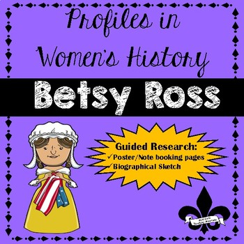 Women's History Guided Research Activity: Betsy Ross